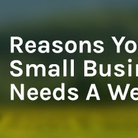 11 Reasons Your Small Business Needs a Website